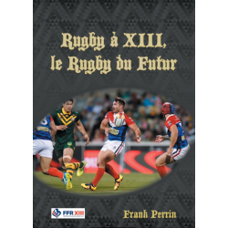 Rugby à XIII, le Rugby du Futur - Version Française